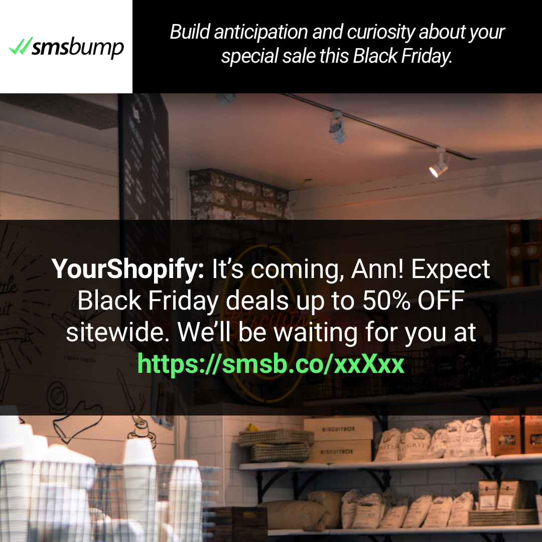 Shopify BFCM SMS Marketing Idea Five