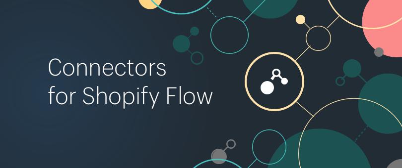 Shopify App Workflow Connectors