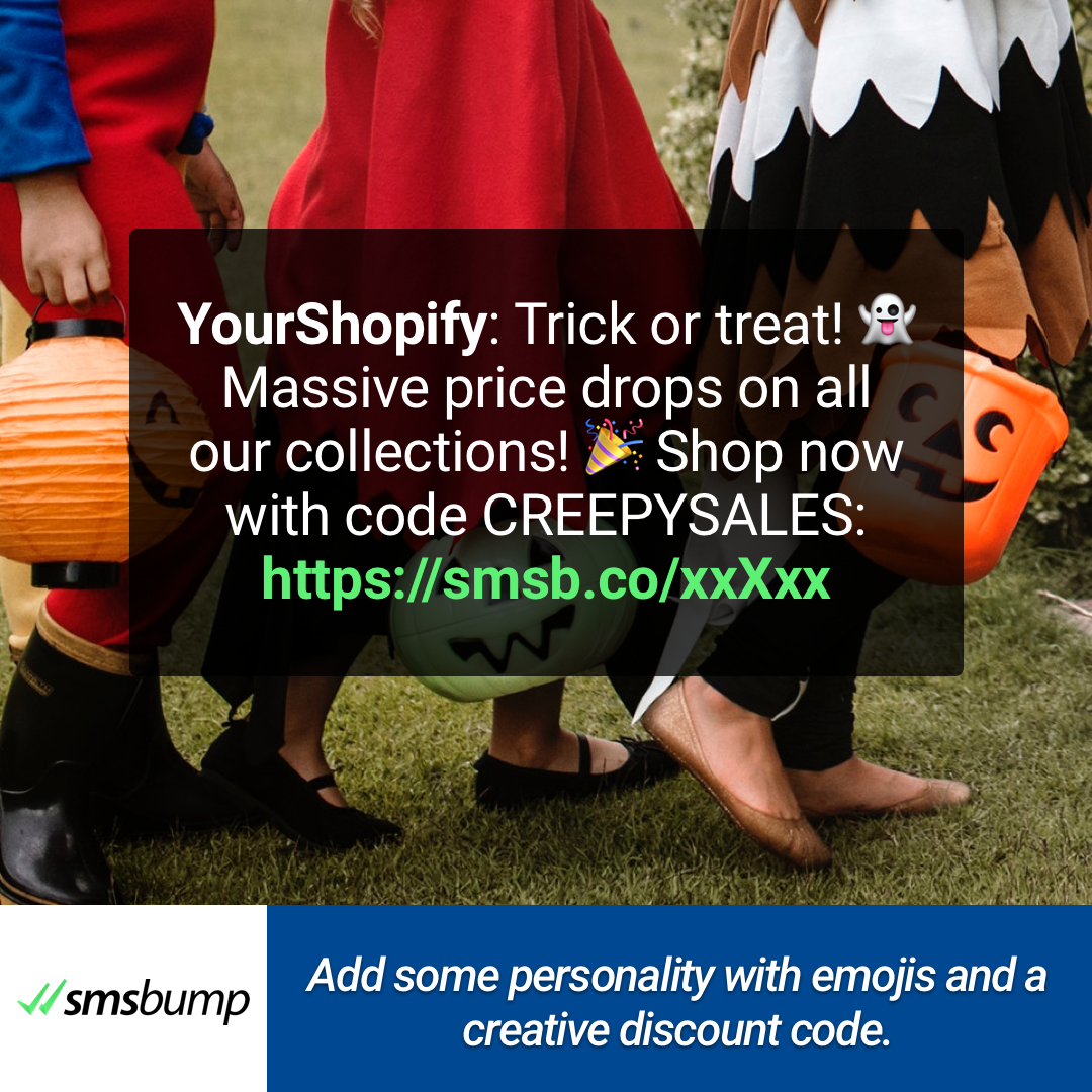 Add some personality with emojis and a creative discount code.