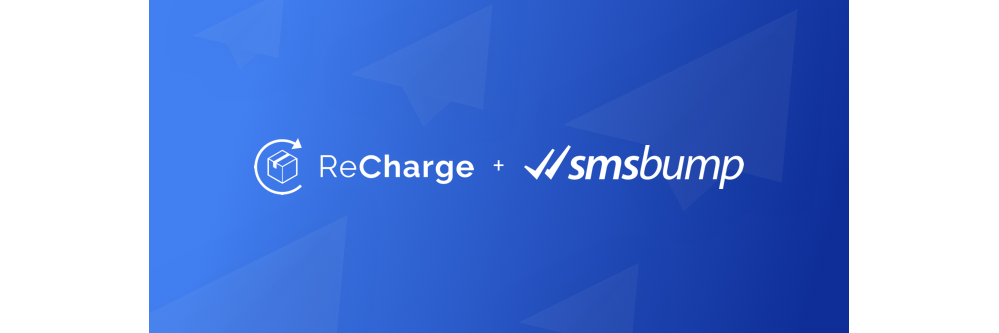 ReCharge_SMSBump_integration