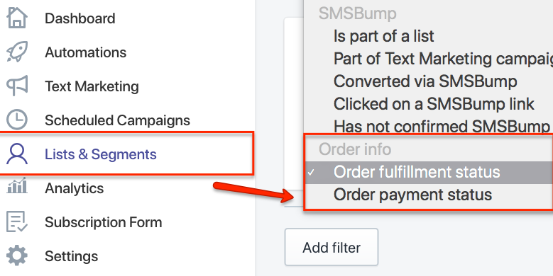 SMSBump Segments: Order Fulfillment & Payment Status