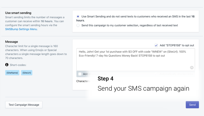 Launch your repeat SMS campaign in SMSBump for Shopify.